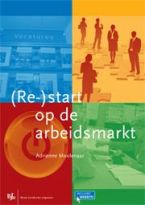 (Re-)start op de arbeidsmarkt